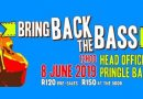Bring Back The Bass – 8 June